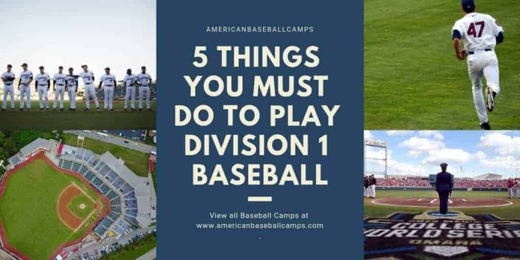 5 Things You Must Do To Play Division 1 Baseball