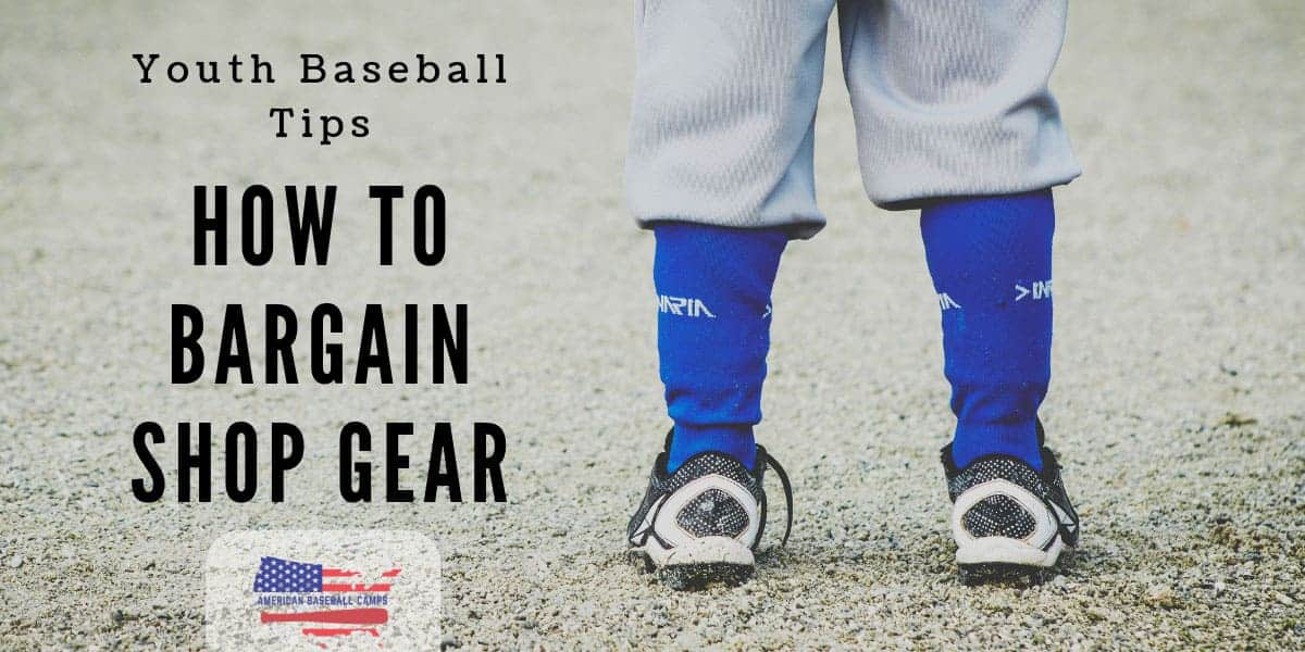 Youth Baseball Tips — How To Bargain Shop Baseball Gear