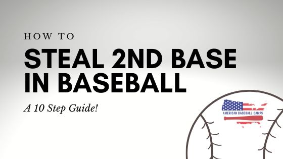 How To Steal 2nd Base In Baseball