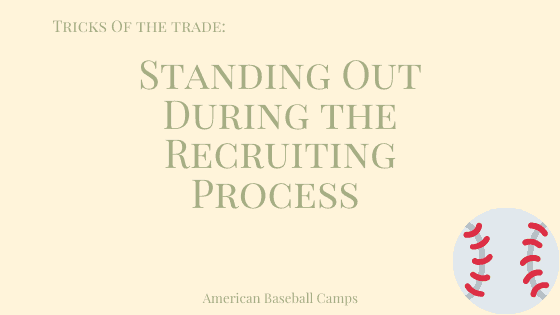 Tricks of The Trade: Standing Out During the Recruiting Process